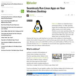 Feature: Seamlessly Run Linux Apps on Your Windows Desktop