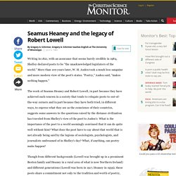 Seamus Heaney and the legacy of Robert Lowell