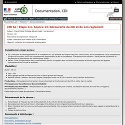 EMI 6e : Etape 1/4- Séance 1/1 Découverte du CDI et de son règlement