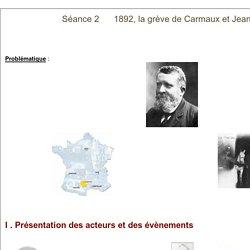 Séance 2 Jean Jaurès et la grève de Carmaux