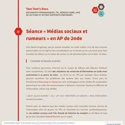 Séance «Médias sociaux et rumeurs en AP de 2nde
