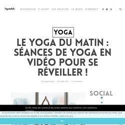Le yoga du matin : séances de yoga en vidéo pour se réveiller ! - YOGAMATATA