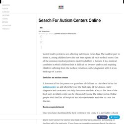 Search For Autism Centers Online