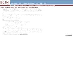BCIN -Base de données bibliographiques du Réseau d'information sur la conservation (RIC)