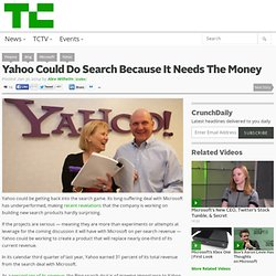 Yahoo Could Do Search Because It Needs The Money