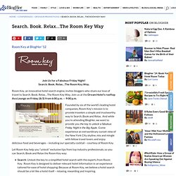 Search. Book. Relax…The Room Key Way