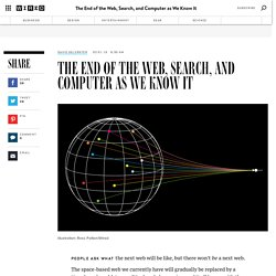 The End of the Web, Computers, and Search as We Know It | Wired Opinion