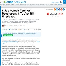 8 Job Search Tips for Developers If You're Still Employed - DZone Agile