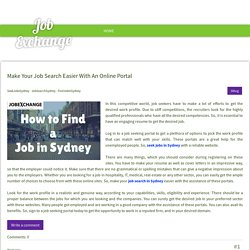Make Your Job Search Easier With An Online Portal