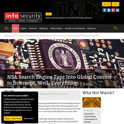 NSA Search Engine Taps Into Global Comms