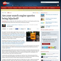 Are your search engine queries being hijacked?