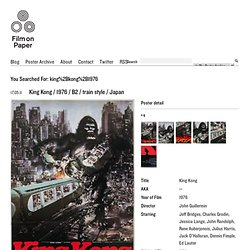 "Search for ""king kong 1976"" - Film on Paper"