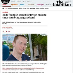 Body found in search for Briton missing since Hamburg stag weekend