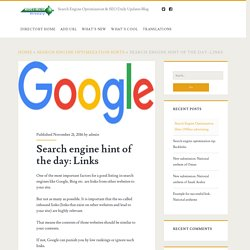 Search engine hint of the day: Links – Search Engine Optimization & SEO Daily Updates Blog