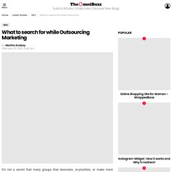 What to search for while Outsourcing Marketing