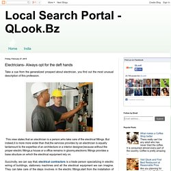 Local Search Portal - QLook.Bz: Electricians- Always opt for the deft hands