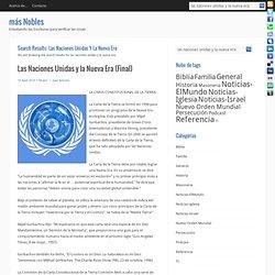 las naciones unidas y la nueva era « Search Results « más Nobles