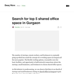 Search for top 5 shared office space in Gurgaon