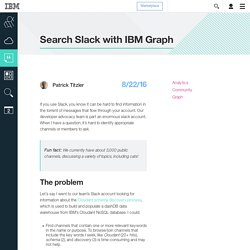 Search Slack with IBM Graph - Cloud Data Services