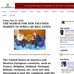 THE SEARCH FOR NEW VACCINES MARKET IN AFRICA BY BILL GATES