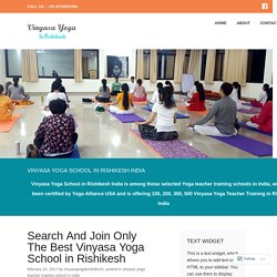 Search And Join Only The Best Vinyasa Yoga School in Rishikesh