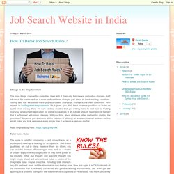 Job Search Website in India: How To Break Job Search Rules ?