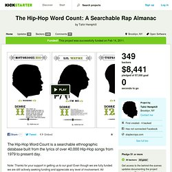 The Hip-Hop Word Count: A Searchable Rap Almanac by Tahir Hemphill
