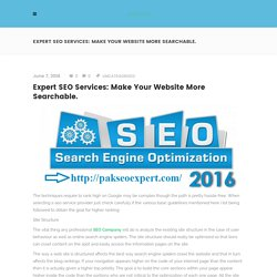 Expert SEO Services: Make Your website More Searchable. - PAKSEOEXPERT