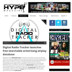 Digital Radio Tracker launches free searchable artist/song airplay database – TheHypeMagazine