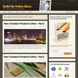 Build My Online Store You searched for how i created a product in china » Build My Online Store