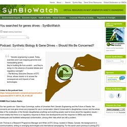 You searched for genes drives - SynBioWatch