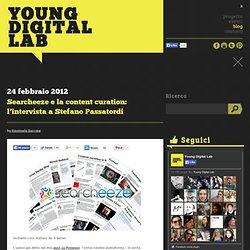 Searcheeze e la content curation: l'intervista a Stefano Passatordi