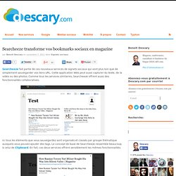 Searcheeze transforme vos bookmarks sociaux en magazine