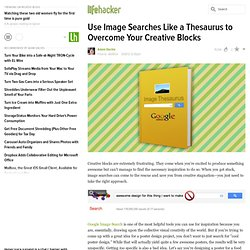 Use Image Searches Like a Thesaurus to Overcome Your Creative Blocks