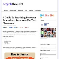 A Guide To Searching For Open Educational Resources For Your Classroom
