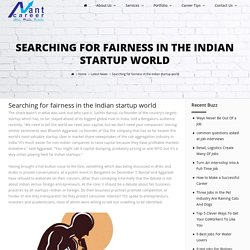 Searching for fairness in the Indian startup world