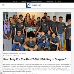 Surfing for the Best T Shirt Printing in Gurgaon