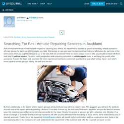 Searching For Best Vehicle Repairing Services in Auckland: jm578880