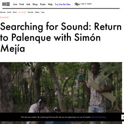 Searching for Sound: Simón Mejía