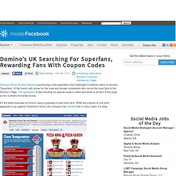 Domino's UK Searching For Superfans, Rewarding Fans With Coupon Codes