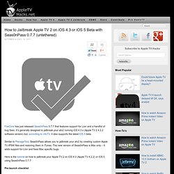 How to Jailbreak Apple TV 2 on iOS 4.3 or iOS 5 Beta with Seas0nPass 0.7.7 (untethered)