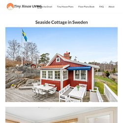 Seaside Cottage in Sweden - Tiny House Living