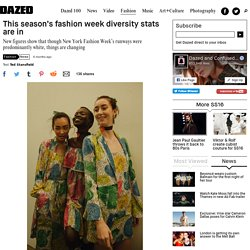This season's fashion week diversity stats are in
