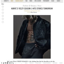 Kanye's Yeezy Season 1 hits stores tomorrow
