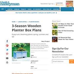 3-Season Wooden Planter Box Plans