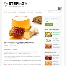 Seasonal allergy syrup remedy - Step Into My Green World