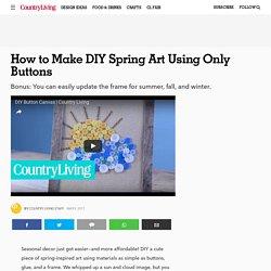 This Seasonal Decor Idea Is As Cute As a Button - How to Make Rustic Button Art