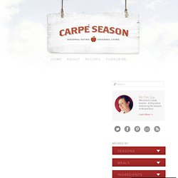 Carpe Season | Living Seasonally in an Underseasoned World - StumbleUpon