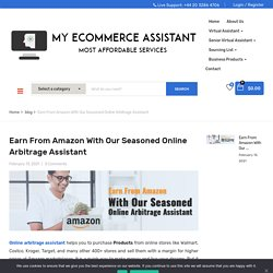 Benefits of Our Expert Online Arbitrage Assistant