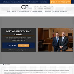 Seasoned FW Sex Crimes Attorneys – Cole Paschall Law